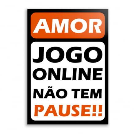 Quadro jogo online não tem pause amor